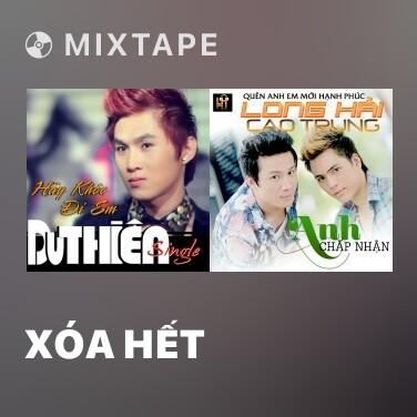 Radio Xóa Hết - Various Artists