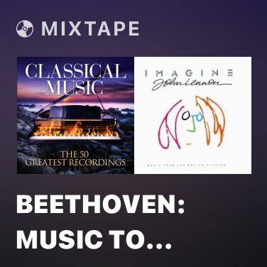 Mixtape Beethoven: Music to Goethe's Tragedy
