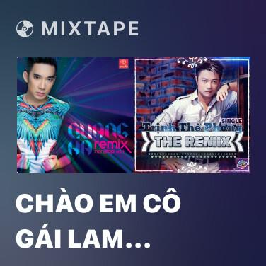 Mixtape Chào Em Cô Gái Lam Hồng (DJ Hiếu Phan Remix) - Various Artists