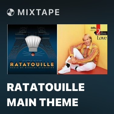 Mixtape Ratatouille Main Theme - Various Artists