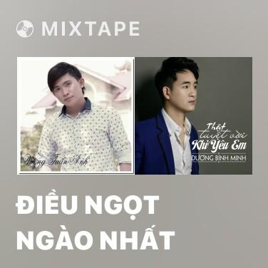 Radio Điều Ngọt Ngào Nhất - Various Artists