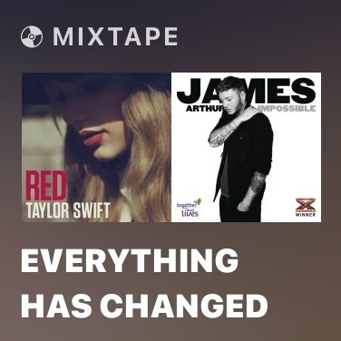 Mixtape Everything Has Changed - Various Artists