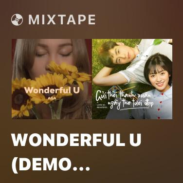 Mixtape Wonderful U (Demo Version) - Various Artists