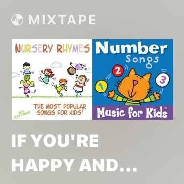 Mixtape If You're Happy and You Know It (Nursery Rhyme) - Various Artists