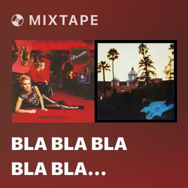 Mixtape Bla Bla Bla Bla Bla (You Broke My Heart) - Various Artists