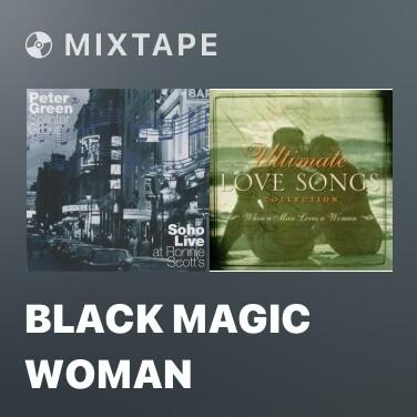 Mixtape Black Magic Woman - Various Artists
