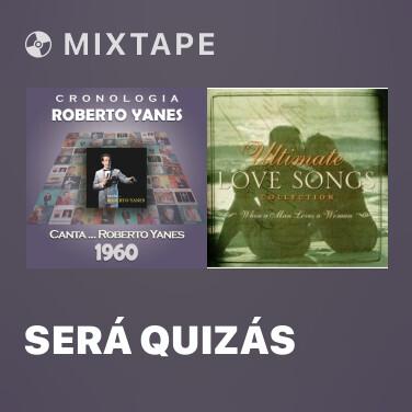Radio Será Quizás - Various Artists