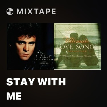 Mixtape Stay with Me - Various Artists