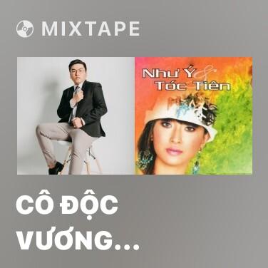Mixtape Cô Độc Vương (Remix 2) - Various Artists