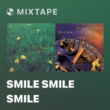 Mixtape Smile Smile Smile - Various Artists