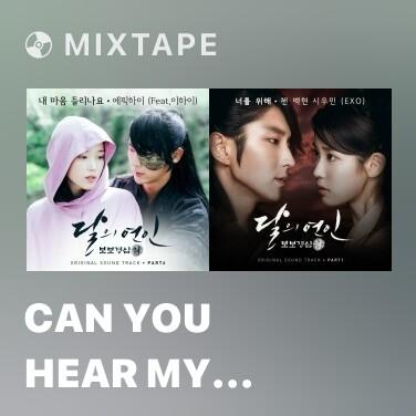 Mixtape Can You Hear My Heart - Various Artists