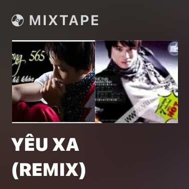 Radio Yêu Xa (Remix) - Various Artists