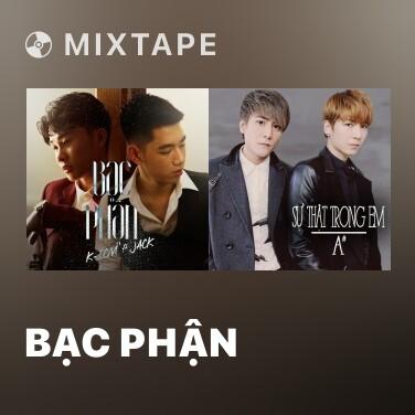 Mixtape Bạc Phận - Various Artists