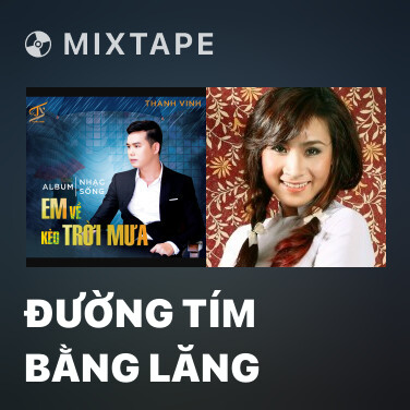 Mixtape Đường Tím Bằng Lăng - Various Artists
