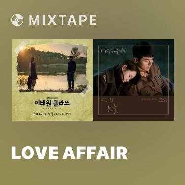 Mixtape Love Affair - Various Artists