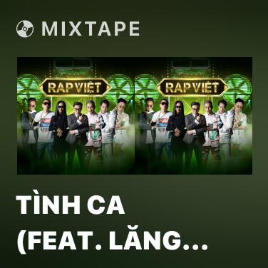 Mixtape Tình Ca (feat. Lăng LD) - Various Artists