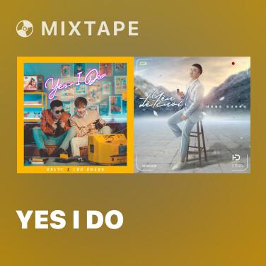 Mixtape Yes I Do - Various Artists