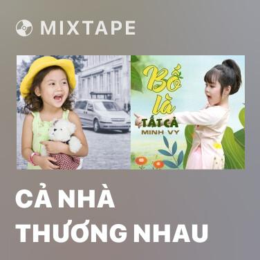 Radio Cả Nhà Thương Nhau - Various Artists
