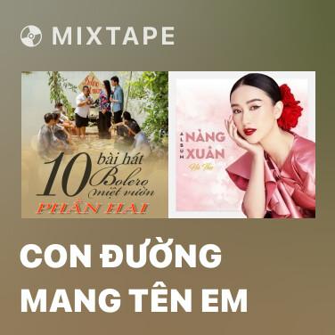 Mixtape Con Đường Mang Tên Em - Various Artists