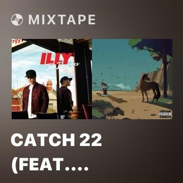 Mixtape Catch 22 (feat. Anne-Marie) - Various Artists