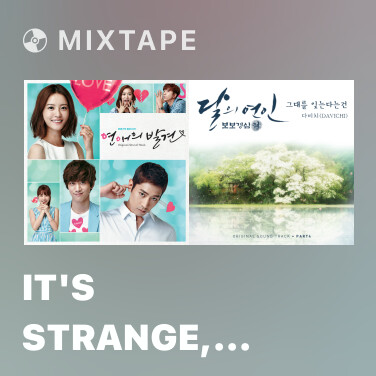 Mixtape It's Strange, With You - Various Artists