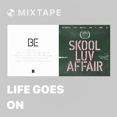 Mixtape Life Goes On - Various Artists
