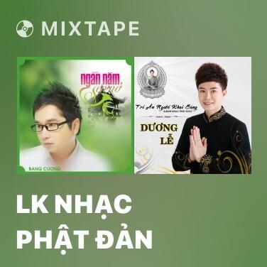 Radio LK Nhạc Phật Đản - Various Artists