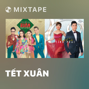 Mixtape Tết Xuân - Various Artists