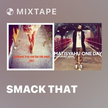 Mixtape Smack That -