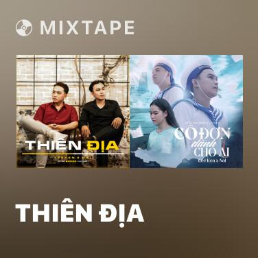 Mixtape Thiên Địa
