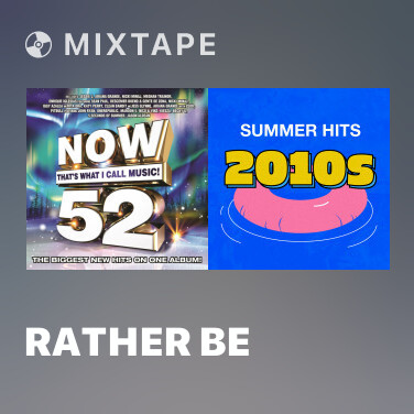 Mixtape Rather Be - Various Artists