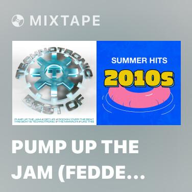 Mixtape Pump Up The Jam (Fedde Le Grand vs Funkerman Radio Remix) - Various Artists