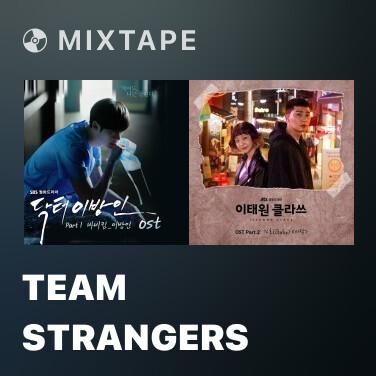 Mixtape Team Strangers - Various Artists