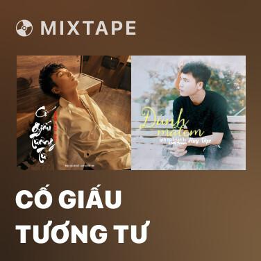 Mixtape Cố Giấu Tương Tư - Various Artists