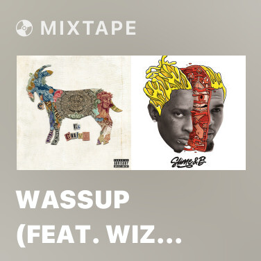 Radio Wassup (feat. Wiz Khalifa & Chevy Woods) - Various Artists