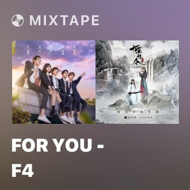 Mixtape For You - F4 - Various Artists