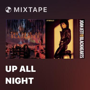 Mixtape Up All Night - Various Artists