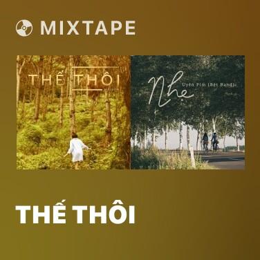 Mixtape Thế Thôi - Various Artists