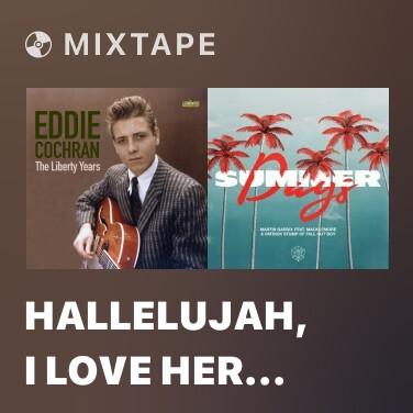 Mixtape Hallelujah, I Love Her So - Various Artists