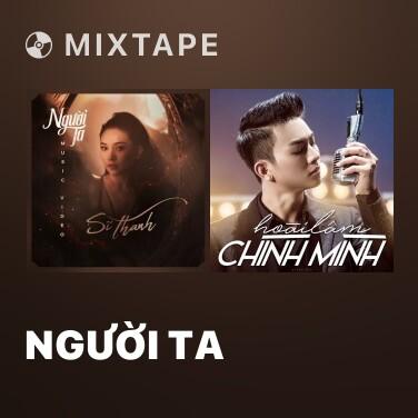 Mixtape Người Ta - Various Artists