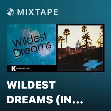 Mixtape Wildest Dreams (In the Style of Taylor Swift) [Karaoke Version] - Various Artists