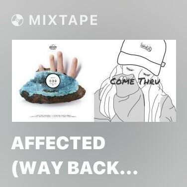 Mixtape Affected (Way Back Remix) - Various Artists