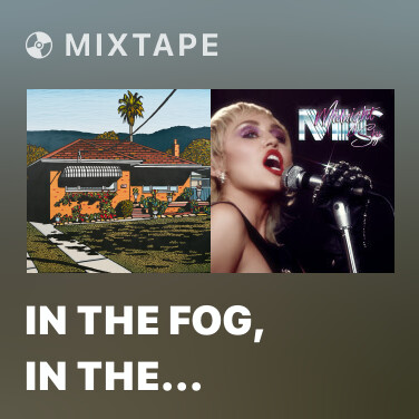 Mixtape In The Fog, In The Flame (Xavier Dunn Remix) - Various Artists