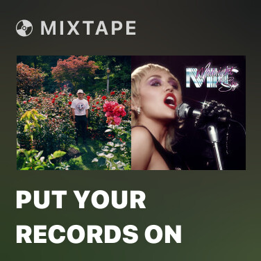 Mixtape Put Your Records On - Various Artists