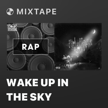 Mixtape Wake Up in the Sky - Various Artists