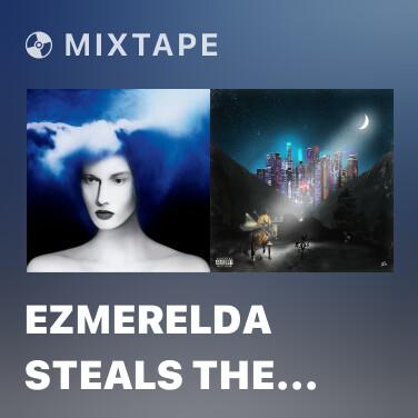 Mixtape Ezmerelda Steals The Show -
