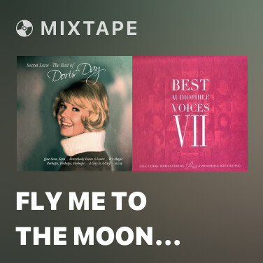 Mixtape Fly Me to the Moon (In Other Words) - Various Artists