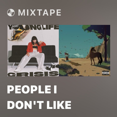 Mixtape People I Don't Like - Various Artists
