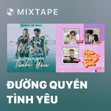 Radio Đường Quyền Tình Yêu - Various Artists