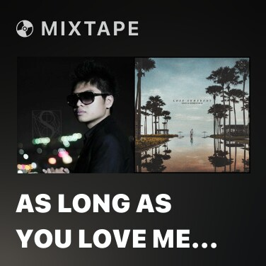 Radio As Long As You Love Me (Remix) - Various Artists